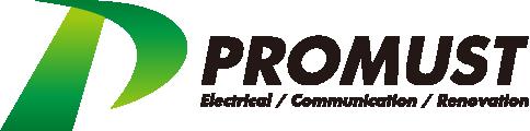 PROMUST Electrical/Communication/Renovation